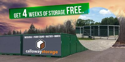 Receive 4 weeks of free storage with Calloway Storage - Offer avalaible until January 31, 2018